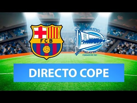 (SOLO AUDIO) Directo del Barcelona 4-1 Alavés en Tiempo de Juego COPE