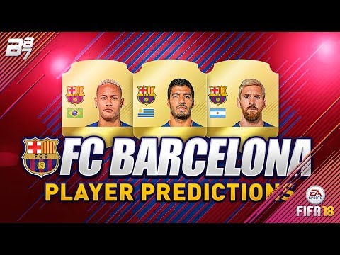 FIFA 18 FC BARCELONA PLAYER RATING PREDICTIONS w/ MESSI and NEYMAR! | FIFA 18 ULTIMATE TEAM