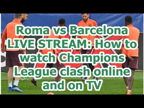 Roma vs Barcelona LIVE STREAM: How to watch Champions League clash online and on TV