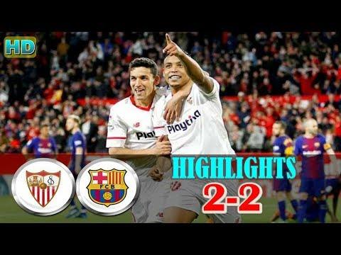 [Dramastis] Highlights & Gol | Sevilla 2-2 FC Barcelona 1 April 2018 | LaLiga 2017/2018