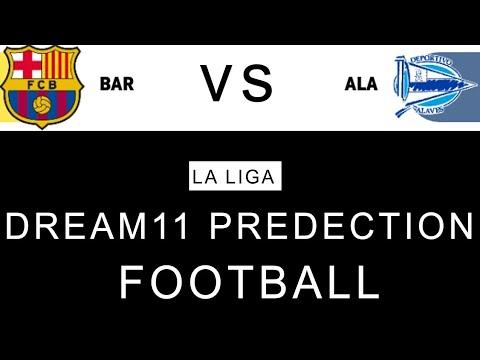 BAR vs ALA Dream11 Team | FC BARCELONA vs DEPORTIVO ALAVES DREAM11 PREDECTION | LA LIGA