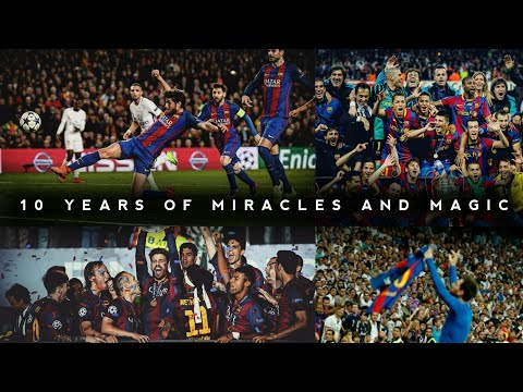 FC Barcelona – Best Moments of Decade • 2010 – 2019 • HD