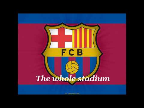 The best football club anthem (Barcelona) with English subtitle