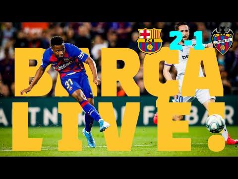 ⚽ Barça 2 – 1 Levante | BARÇA LIVE: Warm Up & Match Center #BarçaLevante
