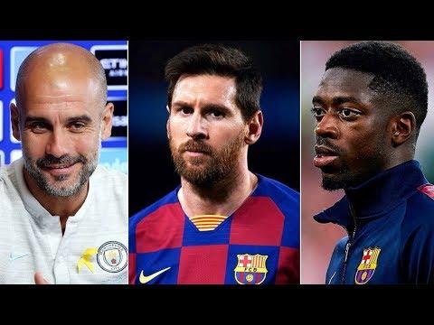 Barcelona News Round-Up ft Guardiola talks Messi Rumours, Dembele Injury Update, Emergency Signing?