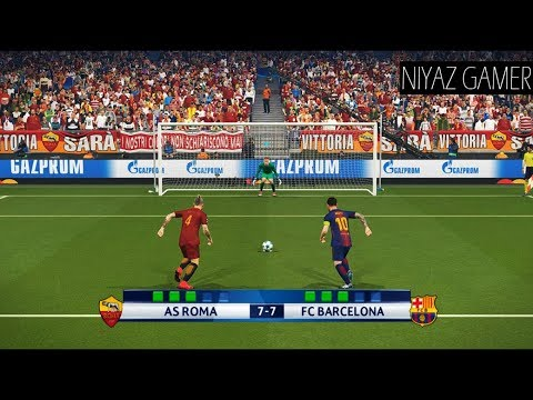 AS ROMA vs FC BARCELONA | UEFA Champions League – UCL | Penalty Shootout | PES 2018 Gameplay PC