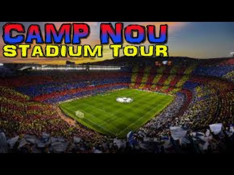 CAMP NOU Stadium Tour – Barcelona (4K)