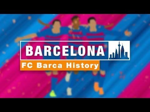FC Barcelona History & Anthem | An Animated Guide