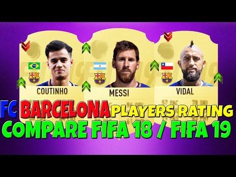 FIFA 19 | FC BARCELONA OFFICIAL PLAYERS RATING, COMPARE FIFA 18 | FT. Messi, Vidal, Suarez etc…