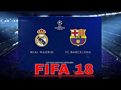 FIFA 18   FC Barcelona Vs Real Madrid FULL Match Gameplay 4-3