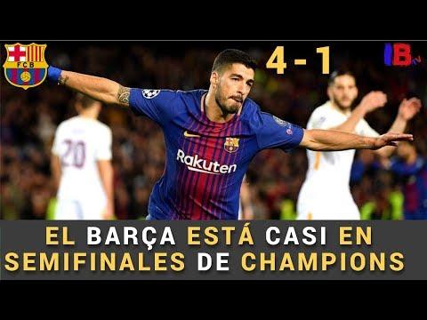 BARCELONA VS ROMA 4-1 ANÁLISIS | EL BARÇA CASI EN SEMIFINALES | PRIMER GOL DE LUIS SUAREZ