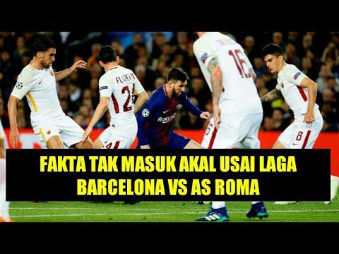 5 Fakta Tak Masuk Akal Usai Laga Barcelona vs AS Roma
