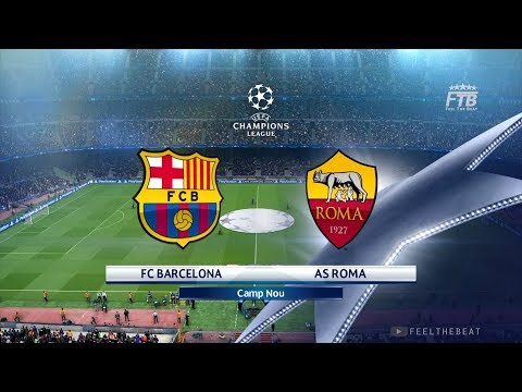 UCL | BARCELONA vs ROMA | PES 2018