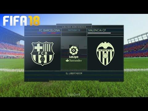 FIFA 18 – FC Barcelona vs. Valencia CF @ El Libertador