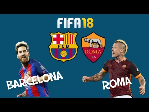 FIFA 18 Match day Preview 4 April 2018 Barcelona vs. Roma – Full Gameplay
