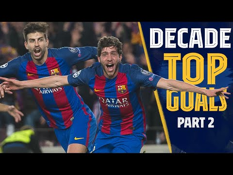 The best Barça goals of the decade 2010-2019 | Part Two