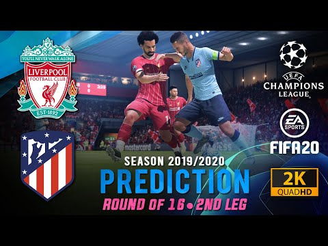 LIVERPOOL vs ATLÉTICO MADRID | FIFA 20 Predictions: Champion League 2019/20 ● Round of 16 ● 2nd Leg