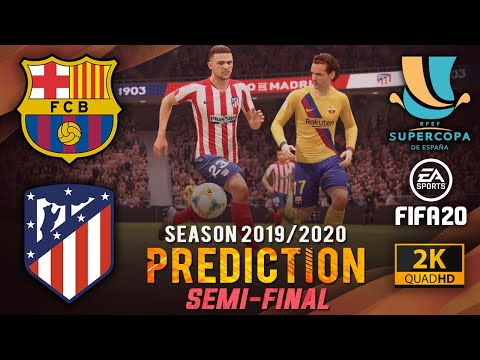 BARCELONA vs ATLÉTICO MADRID | Supercopa de España Prediction ● Semi-Final  ● FIFA 20 | #BARATM