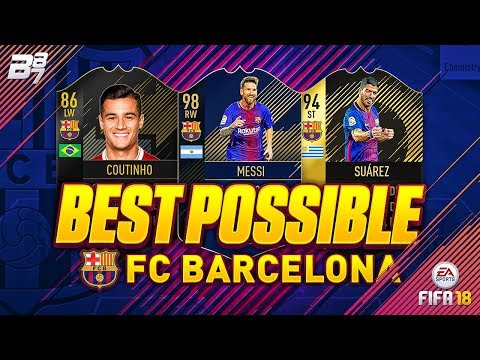 THE BEST BARCELONA TEAM! w/ TOTY MESSI AND SIF SUAREZ! | FIFA 18 ULTIMATE TEAM