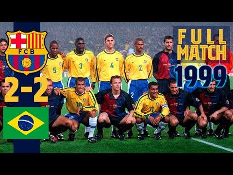 FULL MATCH: FC Barcelona – Brazil (1999)