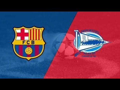 Barcelona VS  Alaves Live Streaming Today Football Match
