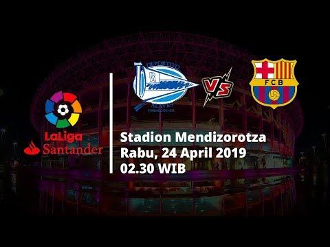 Jadwal Pertandingan Liga Spanyol Pekan ke-34, Alaves Akan Hadapi Barcelona, Rabu (24/4/2019)
