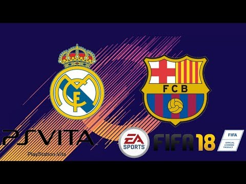 FIFA 18 PS VITA REAL MADRID VS. BARCELONA (MOD FIFA15)
