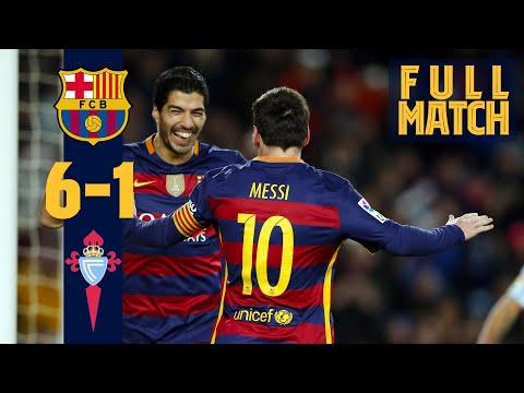 FULL MATCH: Barça 6 – 1 Celta Vigo (2016) Seven goals and THAT penalty! 🤯