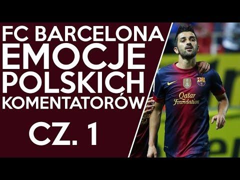 FC Barcelona – Emocje Polskich Komentatorów ᴴᴰ