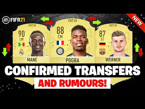 FIFA 21 | NEW CONFIRMED TRANSFERS & RUMOURS 😱🔥| FT. MANE, POGBA, WERNER… etc