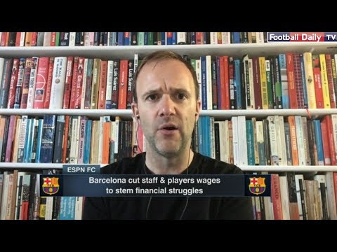 [FULL] ESPN FC | Barcelona cut staff & players wages to stem financial struggles