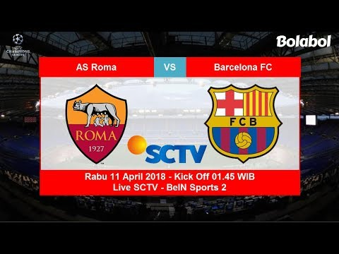 Jadwal Live Perempat Final Leg 2 Liga Champions Rabu 11 April, AS Roma vs Barcelona FC