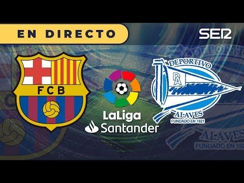 (AUDIO) BARÇA 4 – 1 ALAVÉS | La Liga con Carrusel Deportivo