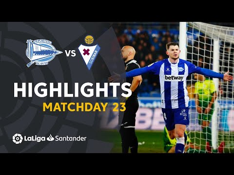 Highlights Deportivo Alaves vs SD Eibar (2-1)