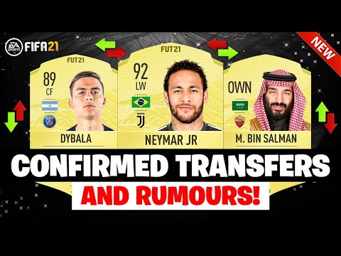 FIFA 21 | NEW CONFIRMED TRANSFERS & RUMOURS 😱🔥| FT. DYBALA, NEYMAR, ROMA… etc