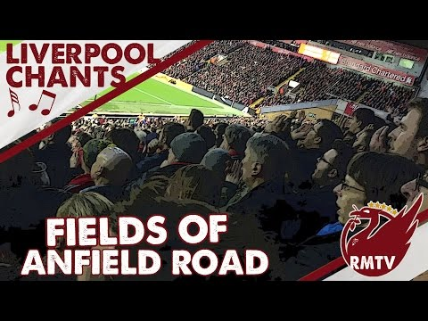 Fields of Anfield Road | Learn Liverpool FC Song Lyrics