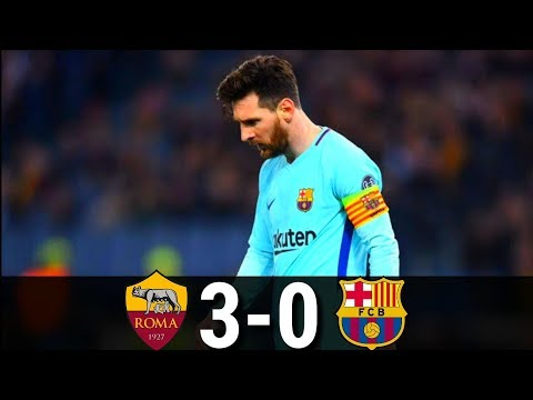 Barcelona vs Roma 0-3 Highlights and Goals | UCL-2017/2018